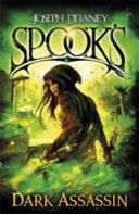 Spook's - The Dark Assassin