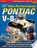 How to Build Max Performance Pontiac V 8s