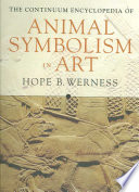 Continuum Encyclopedia of Animal Symbolism in World Art