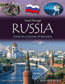 Travel Through  Russia  Come on a Journey of Discovery