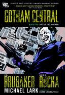 Gotham Central : special crimes unit, the joker terrorizes...