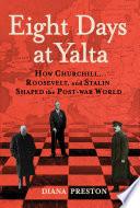 Book Eight Days at Yalta