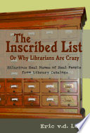 The Inscribed List, or, Why Librarians Are Crazy
