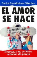 El Amor se hace   Love is Made