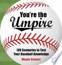 You Re The Umpire book