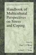 Handbook of Multicultural Perspectives on Stress and Coping Cross Cultural And International Perspectives Of