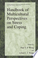 Handbook of Multicultural Perspectives on Stress and Coping Cross Cultural And International Perspectives Of Stress