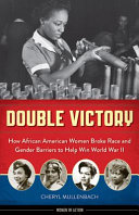 Double Victory During World War Ii Reveals How They Helped