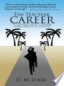 The Ten Year Career