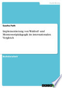 Implementierung von Waldorf- und Montessoripädagogik im internationalen Vergleich