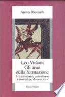 Leo Valiani  gli anni della formazione