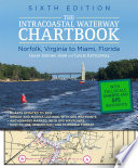 Intracoastal Waterway Chartbook Norfolk to Miami  6th Edition