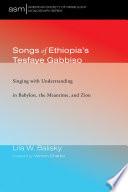 Songs of Ethiopia s Tesfaye Gabbiso