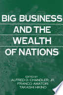 Big Business and the Wealth of Nations