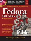 FEDORA BIBLE 2011 ED: FEATURING FEDORA 14 (With CD )