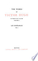 The works of Victor Hugo  Les mis  rables