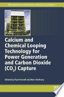Best Calcium and Chemical Looping Technology for Power Generation and Carbon Dioxide (CO2) Capture