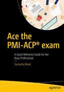 Ace the PMI ACP   exam