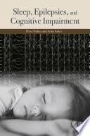 Sleep  Epilepsies  and Cognitive Impairment
