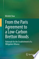 From the Paris Agreement to a Low Carbon Bretton Woods Book PDF