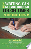 How Writing Can Get You through Tough Times  No Experience Necessary