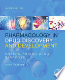 Pharmacology in Drug Discovery and Development