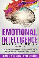 Emotional Intelligence Mastery Guide