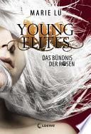 Young Elites 2   Das B  ndnis der Rosen