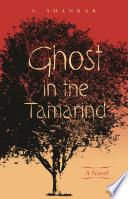 Ghost in the Tamarind Book PDF