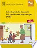 Patholinguistische Diagnostik bei Sprachentwicklungsst  rungen  PDSS