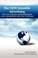 The New Scientific Advertising for 21st Century Entrepreneurs  Local Businesses and Fast Startups