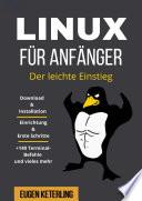 Linux F R Anf Nger Der Leichte Einstieg Mit Praktischen Anleitungen F R Anf Nger 140 Terminal Befehle
