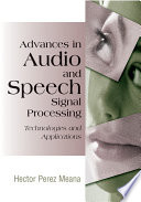 Advances in Audio and Speech Signal Processing  Technologies and Applications