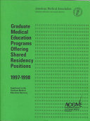 Graduate Medical Education Programs Offering Shared Residency Positions 1997 1998