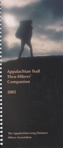 Appalachian Trail Thru Hikers  Companion 2002