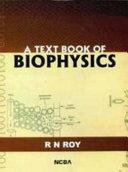 A Textbook Of Biophysics
