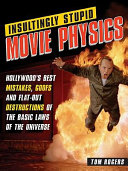 Insultingly Stupid Movie Physics