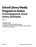 School Library Media Programs in Action