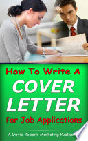 How To Write a Cover Letter For Job Applications