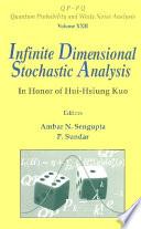 Infinite Dimensional Stochastic Analysis