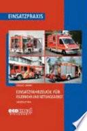 Einsatzfahrzeuge für Feuerwehr und Rettungsdienst
