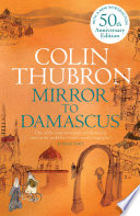 Mirror To Damascus Author Described By The Author As Simply