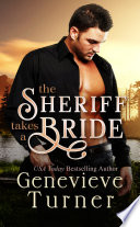 The Sheriff Takes a Bride