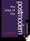 The Idea Of The Postmodern book