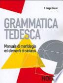 Grammatica tedesca  Manuale di morfologia ed elementi di sintassi