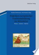 Praktiken europäischer Traditionsbildung im Mittelalter