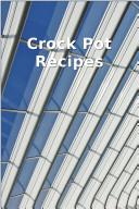 Crock Pot Recipes  Recipe Book  Gluten Free Recipes