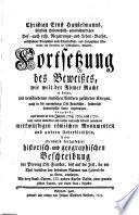 Christian Ernst Hanßelmanns, Fürstlich Hohenlohisch-gemeinschaftlichen Hof- auch resp. Regierungs- und Lehen-Raths ... Fortsetzung des Beweißes, wie weit der Römer Macht in denen, mit verschiedenen teutschen Völkern geführten Kriegen, auch in die nunmehrige Ost-Fränkische, sonderlich Hohenlohische Lande eingedrungen