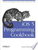 iOS 5 Programming Cookbook
