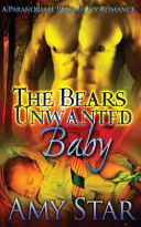 The Bear s Unwanted Baby